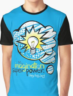 My Imagination is My Super Power Graphic T-Shirt