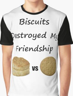 Biscuits: The Transatlantic Friendship Destroyer Graphic T-Shirt
