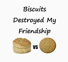 Biscuits: The Transatlantic Friendship Destroyer Unisex T-Shirt