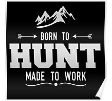 Born To Hunt Poster