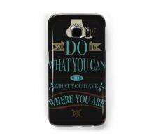Do What You Can Samsung Galaxy Case/Skin