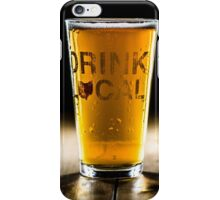 Drink Local 1 iPhone Case/Skin