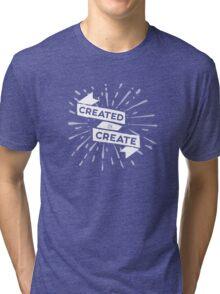 Created to Create Tri-blend T-Shirt
