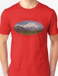 The Great One Unisex T-Shirt
