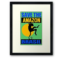 SAVE THE AMAZON Framed Print