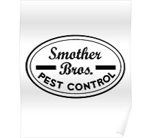 Smother Bros Pest Control Poster