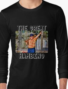 the great hambino - the sandlot Long Sleeve T-Shirt