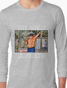 the great hambino - the sandlot Long Sleeve T-Shirt