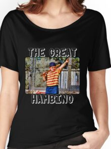 the great hambino - the sandlot Women's Relaxed Fit T-Shirt