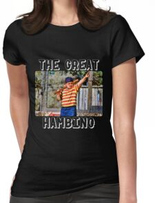 the great hambino - the sandlot Womens Fitted T-Shirt
