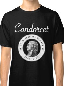 Condorcet, Democratizing science since 1794 Classic T-Shirt