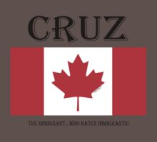 CRUZ...the IMMIGRANT who hates IMMIGRANTS! by Kricket-Kountry