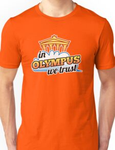 In Olympus We Trust Unisex T-Shirt