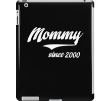 MOMMY SINCE 2000 iPad Case/Skin