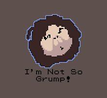 I'm Not So Grump! Unisex T-Shirt