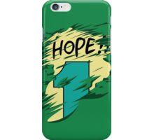 Hope!! iPhone Case/Skin