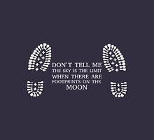 Don't Tell Me The Sky IS The Limit ... Unisex T-Shirt