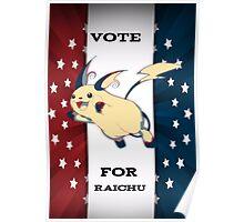 Vote For Raichu Poster