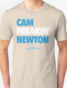 CAM NEWTON SHIRT - CAM FREAKIN' NEWTON T-Shirt