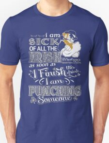 I'm sick of all the Irish stereotypes T-Shirt