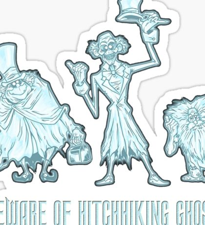 Haunted Mansion Beware of Hitchhiking Ghosts Sticker
