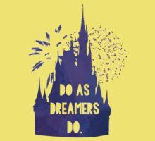 Do as Dreamers Do... One Piece - Short Sleeve