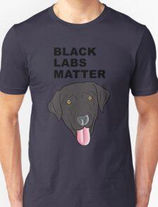 Black Labs Matter Unisex T-Shirt