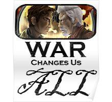 War Changes Us All (Black Font) Poster