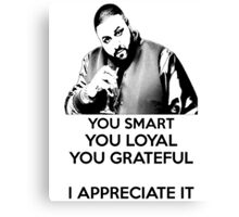 DJ Khaled - You Smart Canvas Print