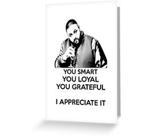 DJ Khaled - You Smart Greeting Card