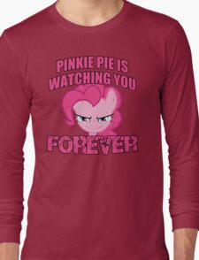 Pinkie Pie is Watching You Forever Long Sleeve T-Shirt