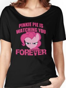 Pinkie Pie is Watching You Forever Women's Relaxed Fit T-Shirt