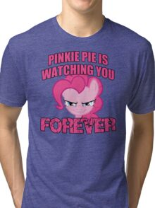 Pinkie Pie is Watching You Forever Tri-blend T-Shirt