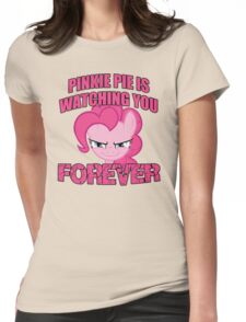 Pinkie Pie is Watching You Forever Womens Fitted T-Shirt