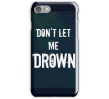 """""""Don't Let Me Drown"""" BMTH iPhone Case/Skin"""