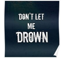 """Don't Let Me Drown"" BMTH Poster"
