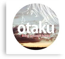 otaku.living amongst humans-version #3 Canvas Print