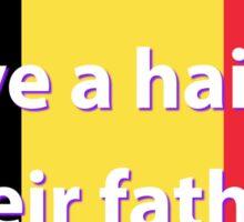 Children Have A Hair - Belgian Proverb Sticker
