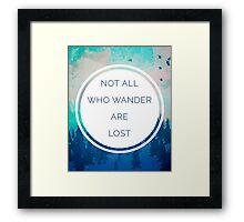 All Who Wander Quote Framed Print