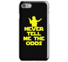 Never Tell Me the Odds - Star Wars Fans iPhone Case/Skin