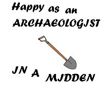 Happy Archaeologist Photographic Print
