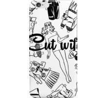 Cut wife iPhone Case/Skin