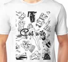 Cut wife Unisex T-Shirt