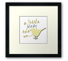 A Little Birdy Told Me (Lemon) Framed Print