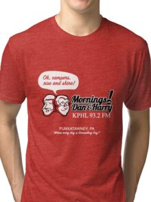 Mornings with Dan & Harry, KPHL 93.2 FM Tri-blend T-Shirt