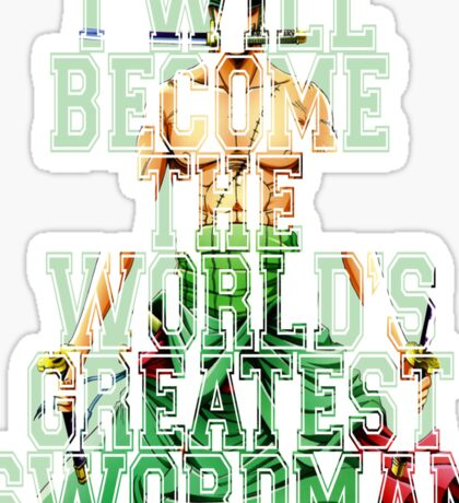 Zoro Quote One Piece  Sticker
