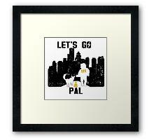 Let's Go Pal Framed Print