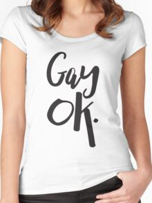 Gay Ok LGBT Pride Women's Fitted Scoop T-Shirt