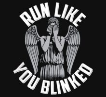 Run Like You Blinked Shirt by tatitr
