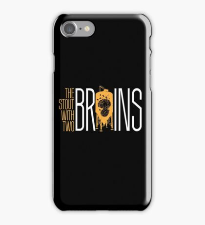 The Stout with Two Brains iPhone Case/Skin